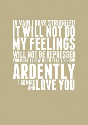 Mr Darcy Quote~Pride and Prejudice by Southern Beach Belle
