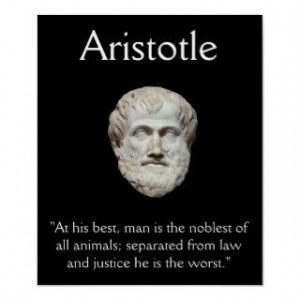 Aristotle Law and Justice Quote Print
