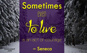 Courage Quotes, Sayings about Bravery - Page 3