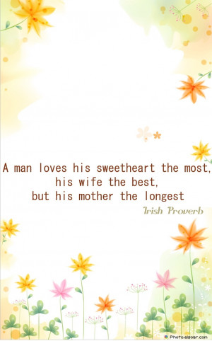 man loves his. mothersday quote