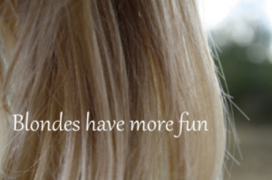 blondes have more fun but brunettes quotes