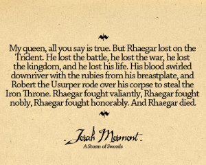 ... Tully quotes asoiaf House Stark george r.r. martin a storm of swords