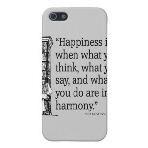 Gandhi Mohandas Mahatma Quote Happiness Quotes iPhone 5 Cases