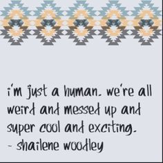 ... quotes verses shailene woodley quotes shailene woodley quote from