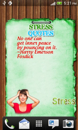 View Bigger Stress Quotes...