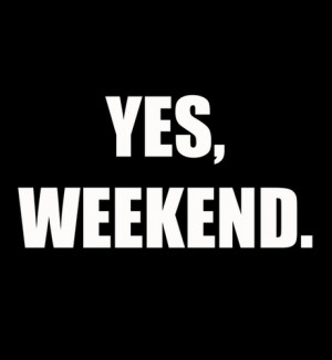 Weekend Quotes Funny For Facebook