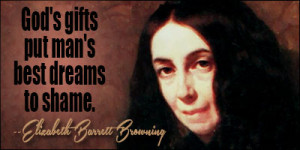 the life and times of elizabeth barrett browning Elizabeth barrett browning's sonnet 25 from sonnets from the portuguese dramatizes the transformation of the speaker's heavy heart of misery into a welcoming home of life and love she credits her belovèd for her ability to transcend her earlier sorrows.