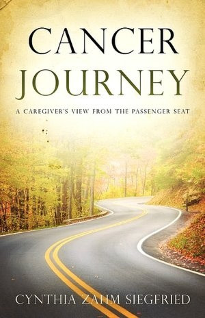 Cancer Journey ~ from a caregivers perspective