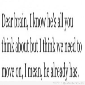 dear move on heartbreak sayings Quotes