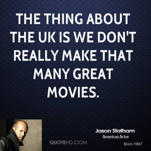 jason-statham-jason-statham-the-thing-about-the-uk-is-we-dont-really ...