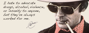 ... advate drugs, alcohol, violence, or insanity...