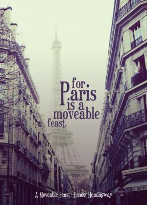 Paris is always a good idea. -Audrey Hepburn