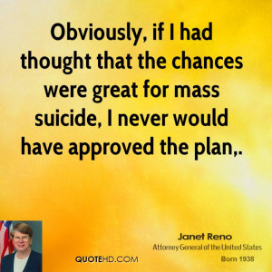 Janet Reno Quotes