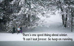 Winter can't last forever!