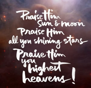 Psalm 148 #anchor Glory to God