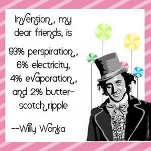 best-willy-wonka-quotes-invention-my-dear-friend-is.jpg