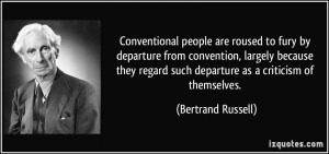 departure from convention, largely because they regard such departure ...