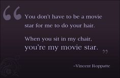 hairdresser quotes and sayings | Vincent Roppatte: The Man with the ...
