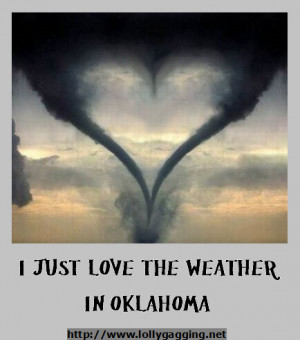 Funny sign of a heart shaoed tornado. I just love the weather in ...