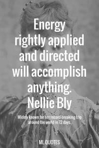 Nellie Bly Picture Quote