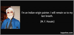 More M. F. Husain Quotes