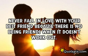 Falling In Love With Your Friendship Quotes ~ Fall In Love Best Friend ...