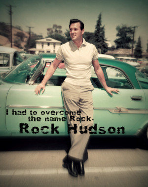 Classic-Actors-Quotes-classic-movies-hollywood-rock-hudson-celebrity ...