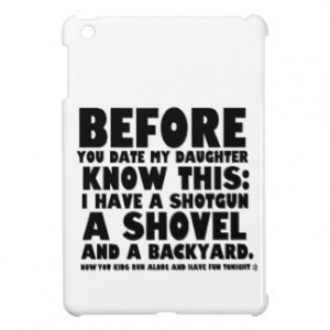 Before You Date My Daughter Funny Father's Day! Cover For The iPad ...