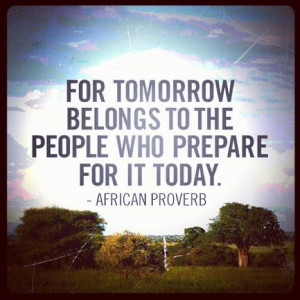 African Proverb--Medicine, the environment, success, community--we ...