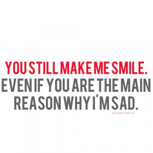 make me smile, reason, sad, text, typography