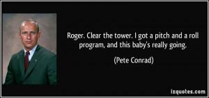 Quotes by Pete Conrad