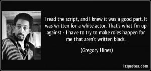 More Gregory Hines Quotes