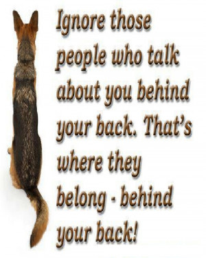 About Ignoring People Who Talk Behind Your Back Quotes