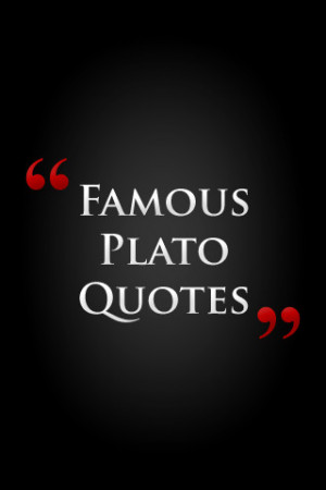 Tags : quotes , famous , famous plato quotes