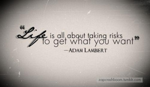 Life is about taking risks quote