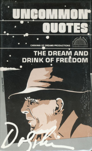 Uncommon Quotes: The Dream and Drink of Freedom Audio Book