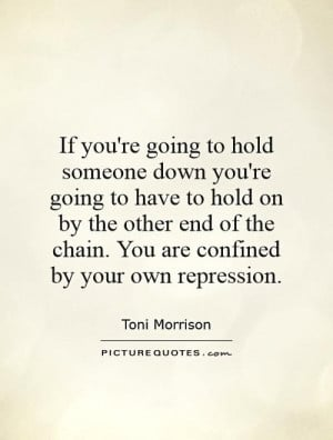 Hold You Down Quotes