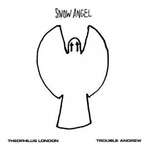 theophilus london snow angel artist theophilus london producer uzi ...