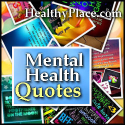 Quotes and Sayings on Mental Health and Mental Health Disorders