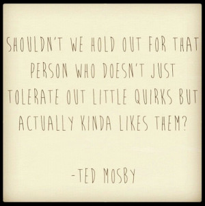 Ted mosby: Life Coach, Relationships Quotes, Quotes 3, Quotes Love H ...