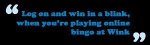 Overall, the team at Bunny bingo think Wink Bingo is an exciting and ...