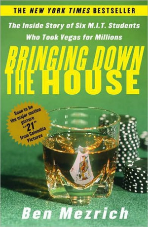 Book #44 BRINGING DOWN THE HOUSE By: Ben Mezrich