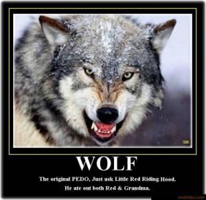 WOLF, THE ORIGINAL PEDO -
