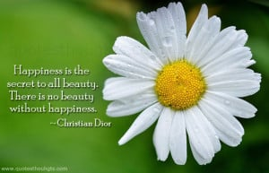 Happiness Quotes-Thoughts-Christian Dior-Best Quotes-Nice Quotes