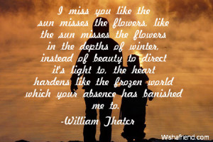 miss you like the sun misses the flowers like the sun misses the ...