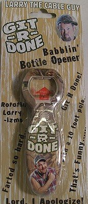 Larry The Cable Guy Blabberin' Bottle Opener