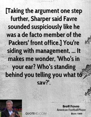 , Sharper said Favre sounded suspiciously like he was a de facto ...