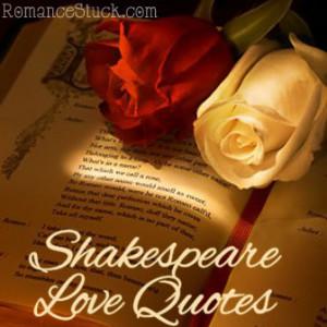 88 Shakespeare Love Quotes |  RomanceStuck.com