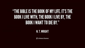 quote-N.-T.-Wright-the-bible-is-the-book-of-my-216483.png
