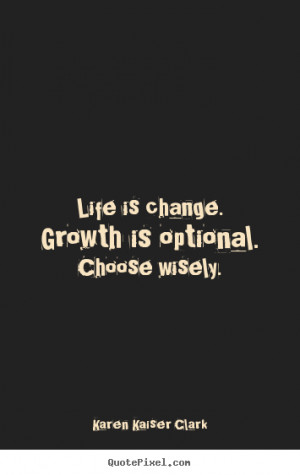 quotes about change love and growth quotes about change love